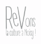 Revons la culture à Noisy