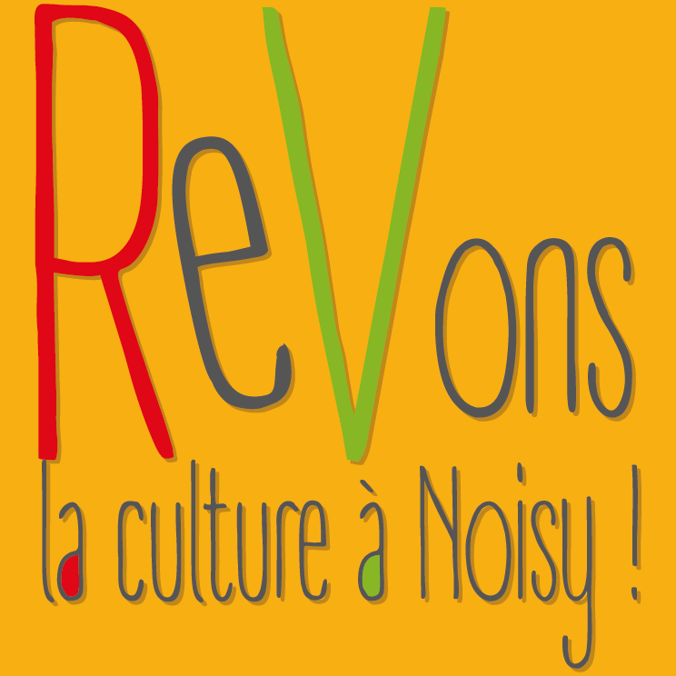 Rêvons la culture à Noisy